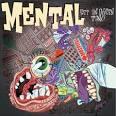 Get an Oxygen Tank album by Mental