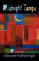 Midnight Tango by <b>Edward Fotheringill</b>