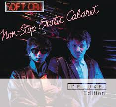 <b>Soft Cell</b>: <b>Non Stop</b> Erotic Cabaret (Deluxe Edition) - Music on ...