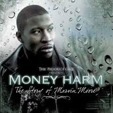 Money Harm – The Story Of Marvin Moore (2010) - 1273310831_500