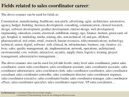 16 fields related to sales coordinator sales coordinator cover letter