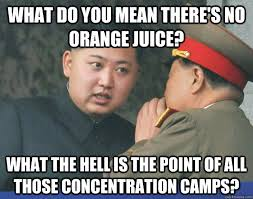 What do you mean there's no orange juice? What the hell is the ... via Relatably.com