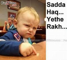 Likeable | Sadda Haq Funny Baby Meme via Relatably.com