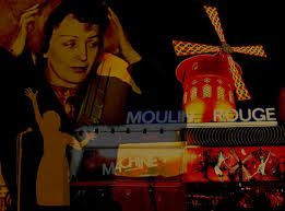 The Little Sparrow in the big Red Windmill, <b>Edith Piaf</b> at the Moulin ...