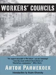 Pannekoek - Workers' Councils | <b>Trade</b> Union | Noam Chomsky