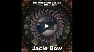 De museumsessies: <b>Jacle Bow</b>-trailer on Vimeo