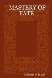 christian d larson mastery of fate