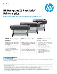 <b>HP DesignJet</b> Z6 PostScript® Printer series