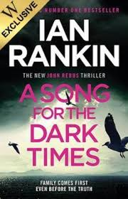 <b>A Song for</b> the Dark Times by Ian Rankin | Waterstones