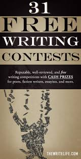 31 writing contests legitimate competitions cash prizes writing contests