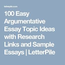 ideas about sample essay on pinterest   effects of      easy argumentative essay topic ideas   research links and sample essays   letterpile