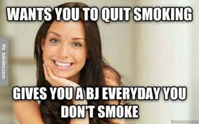 Good way to quit smoking - meme | Funny Dirty Adult Jokes, Memes ... via Relatably.com