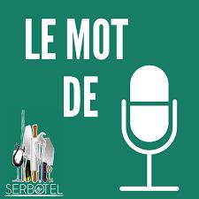 SERBOTEL - LE MOT DE