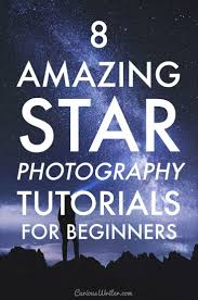 best ideas about star photography star trails 8 guides and tutorials for taking great star photos i experimented a little star