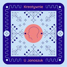 Kreatywnie u Janoszuk