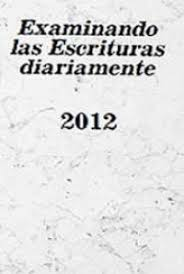 Examinando las Escrituras Diariamente, por Watchtower Bible and ...