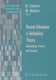 Recent Advances in Reliability Theory : <b>Nikolaos Limnios</b> ...