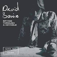 Review: <b>David Bowie</b>, <b>Spying</b> Through A Keyhole - Long Live Vinyl