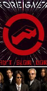 <b>Foreigner</b>: <b>Can't Slow</b> Down (Video 2009) - Photo Gallery - IMDb