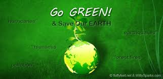 green earth or grey future – the choice is ours   witty sparksgo green and save our mother earth