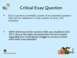queen elizabeth high ela the criticalanalytical response to text  queen elizabeth high ela critical essay question  essay questions normally consist of an essential question