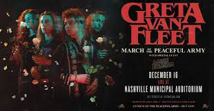 <b>Greta Van Fleet</b>: March of the Peaceful Army