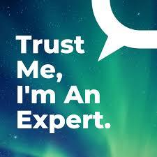 <b>Trust Me, I'm</b> An Expert – The Conversation