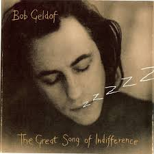 45cat - Bob Geldof - The Great Song Of Indifference / Hotel 75 - Mercury - UK - BOB 104 - bob-geldof-the-great-song-of-indifference-mercury
