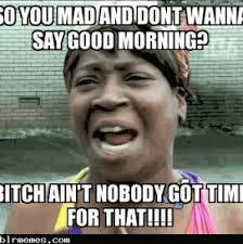 Funny Good Morning Memes Tumblr | HAAAY | Pinterest | Morning ... via Relatably.com