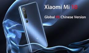 <b>Xiaomi Mi 10</b> Global Version VS Chinese Version VS International ...