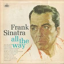 <b>Frank Sinatra</b> - <b>All</b> The Way (1976, Vinyl) | Discogs