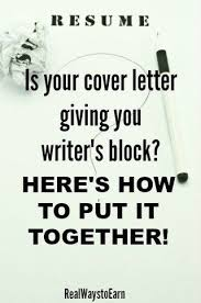 images about Cover Letters on Pinterest Is your cover letter giving you writer     s block  Here     s how to put together a good