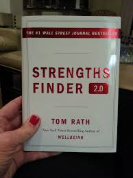 what are your strengths strengthsfinder the op life strengths finder 2 0 tom rath