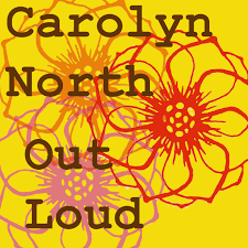 Carolyn North Out Loud