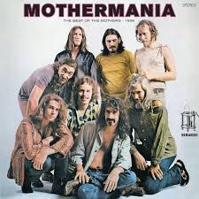 "<b>Frank Zappa</b> - ""<b>Mothermania</b> - The Best Of The Mothers""... 