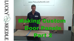Automotive Upholstery - Making Custom <b>Door Panels</b> Part 2 - Types ...