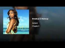 breakup 2 makeup ashanti topic
