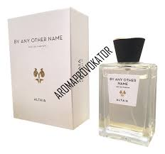 Селективные духи <b>Eau D</b>`<b>Italie Altaia</b> By Any Other Name ...