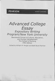 advanced college essay expository writing program new york advanced college essay expository writing program new york university william m morgan beth boyle machlan 9781256892991 com books