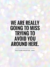 Funny Goodbye Quotes | Funny Goodbye Picture Quotes