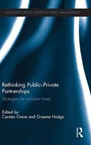 Rethinking Public-Private Partnerships: Strategies for Turbulent ...