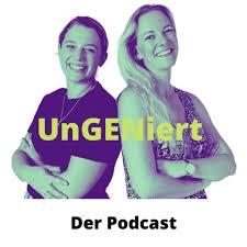 UnGENiert - Der Podcast