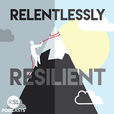 Relentlessly Resilient Podcast