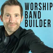 Worship Band Builder Podcast