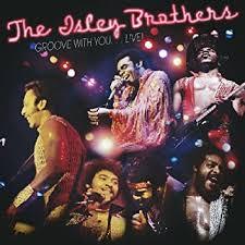<b>ISLEY BROTHERS</b> - <b>Groove</b> with You...Live - Amazon.com Music