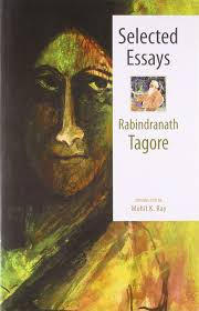 buy selected essays rabindranath tagore book online at low prices buy selected essays rabindranath tagore book online at low prices in selected essays rabindranath tagore reviews ratings in