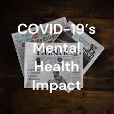 COVID-19's Mental Health Impact