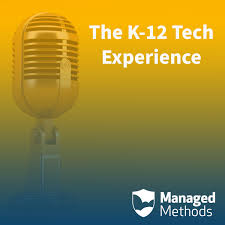 The K-12 Tech Experience