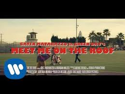 <b>Green Day</b> - Meet Me On The Roof (Official Music Video) Starring ...
