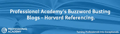 Harvard Referencing for Professional Qualifications   Professional